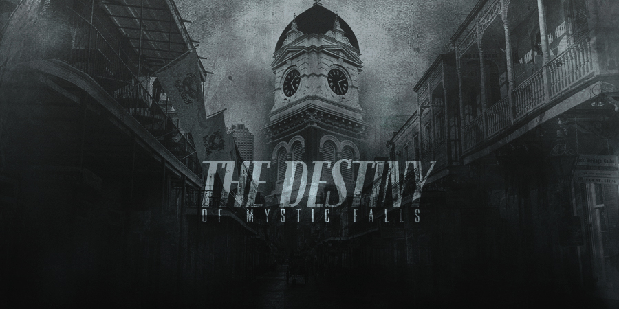 The Destiny - Mystic Falls